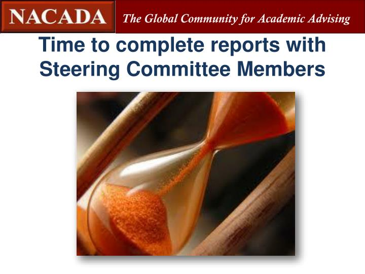 Time to complete reports with Steering Committee Members