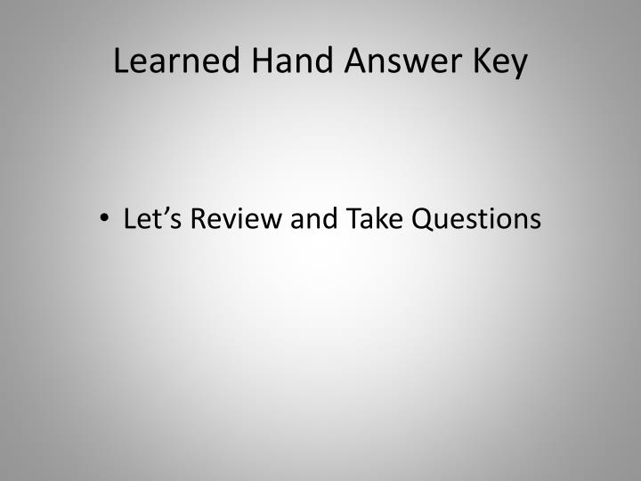 Learned Hand Answer Key