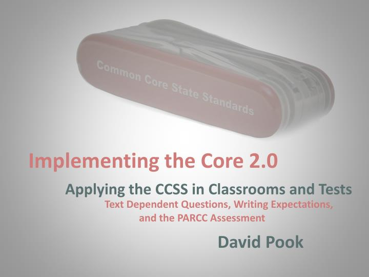 Implementing the Core 2.0