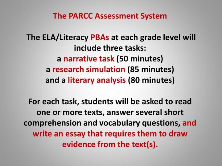 The PARCC Assessment System