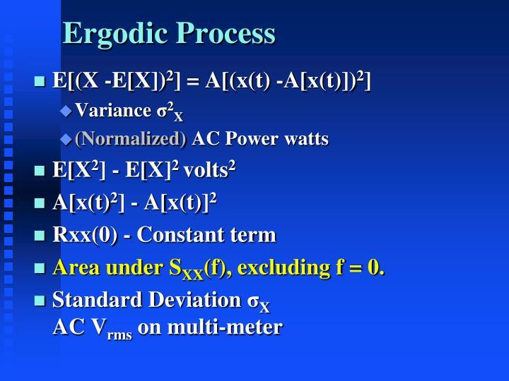 Ergodic Process