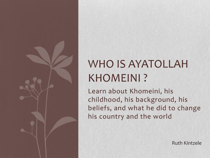 Who is ayatollah khomeini