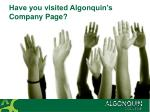 have you visited algonquin s company page