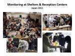 monitoring at shelters reception centers japan 2011