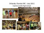 orlando florida crc july 2011 cypress creek high school