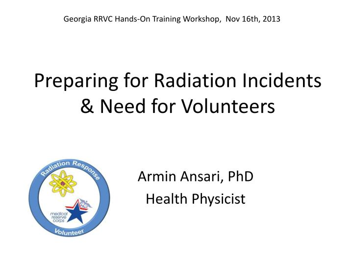 Preparing for radiation incidents need for volunteers
