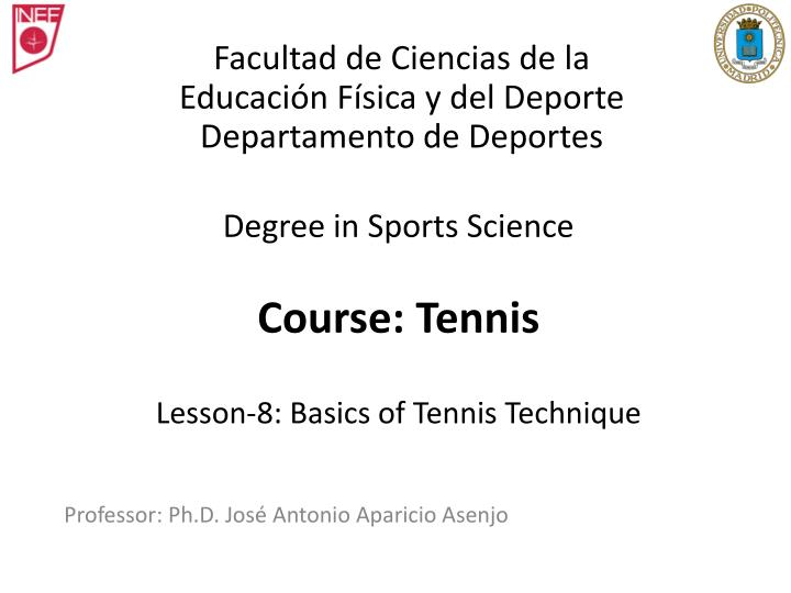 Degree in sports science course tennis lesson 8 basics of tennis technique