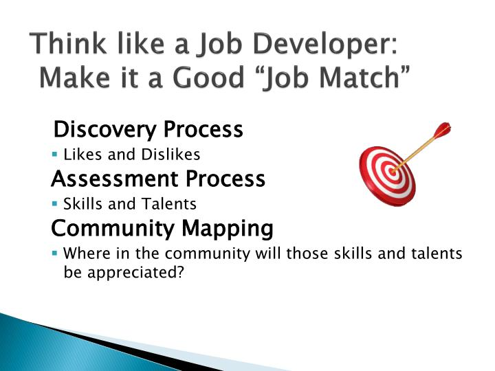 Think like a Job Developer: