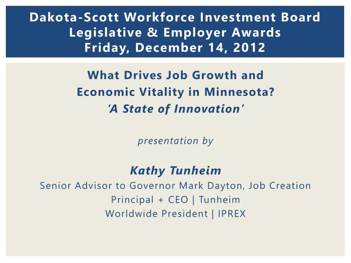 Dakota scott workforce investment board legislative employer awards friday december 14 2012