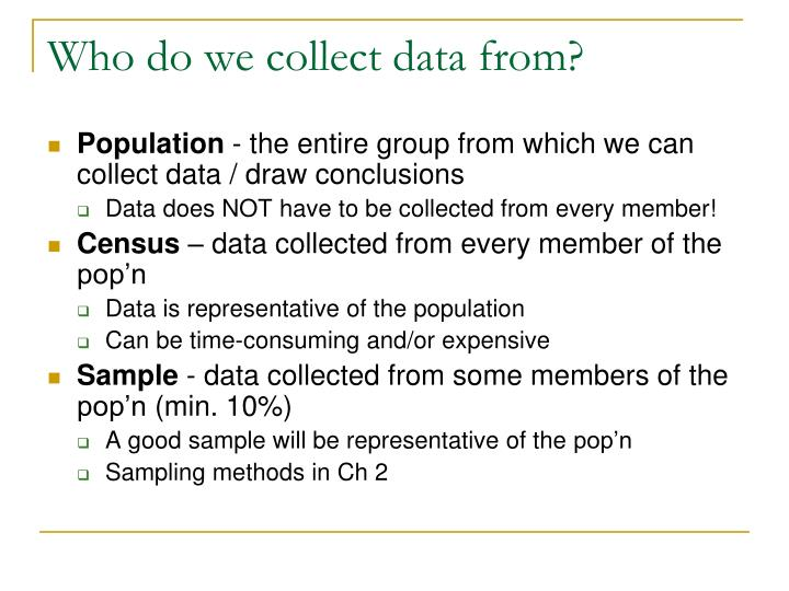 Who do we collect data from?