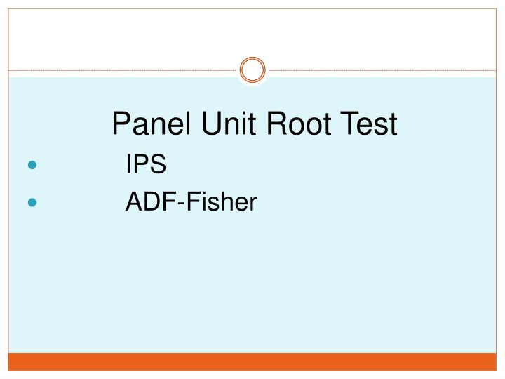 Panel Unit Root Test