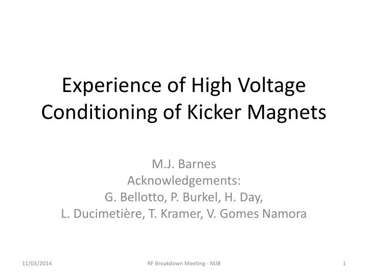 Experience of high voltage conditioning of kicker magnets