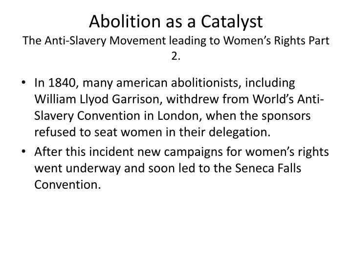 Abolition as a Catalyst
