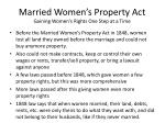 married women s property act gaining women s rights one step at a time