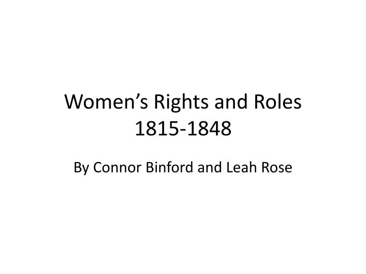 Women s rights and roles 1815 1848
