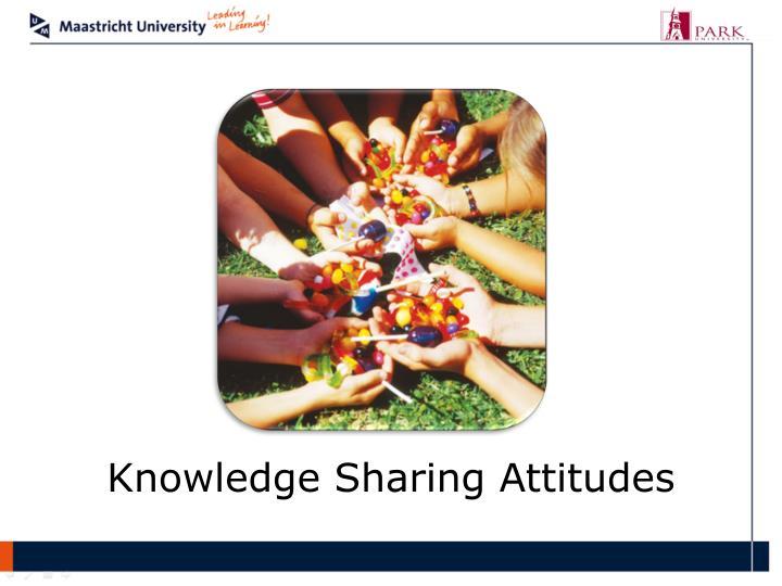Knowledge Sharing Attitudes
