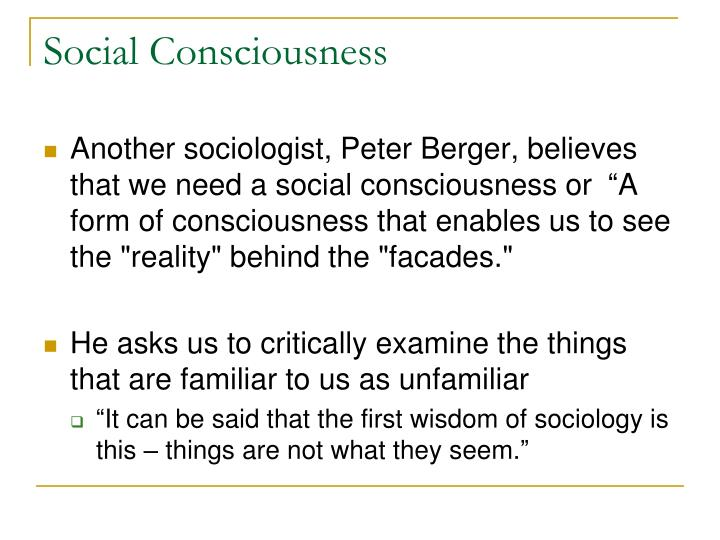 Social Consciousness
