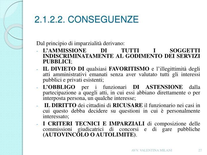 2.1.2.2. CONSEGUENZE