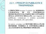2 2 1 i principi di pubblicita e trasparenza