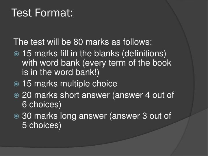 Test Format: