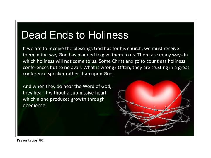 Dead Ends to Holiness