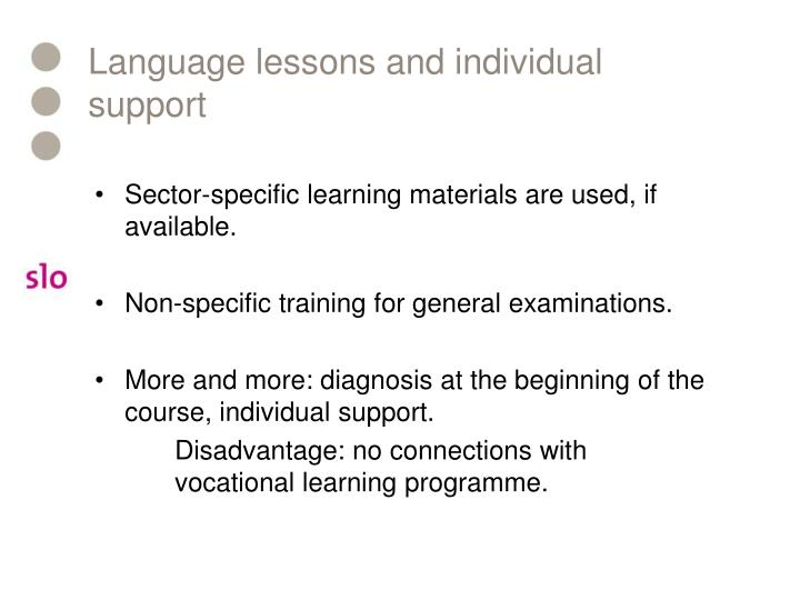 Language lessons and individual support