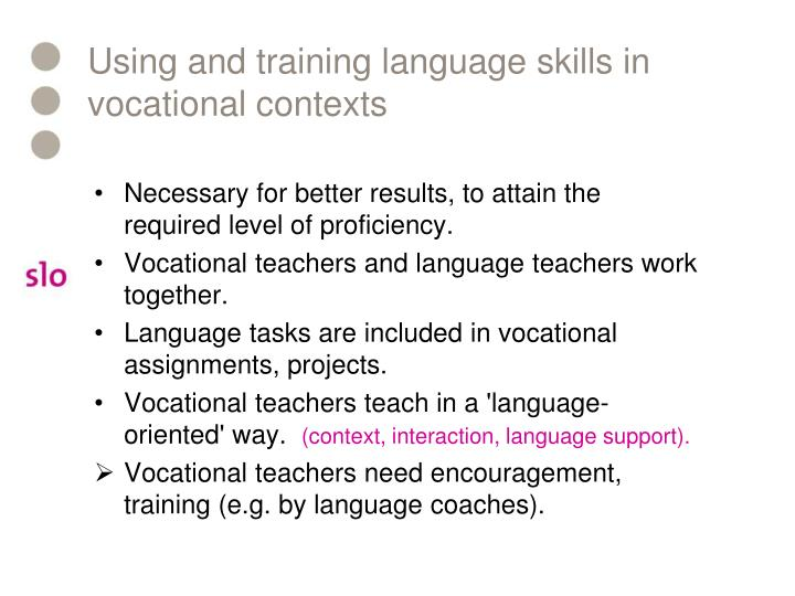 Using and training language skills in vocational contexts