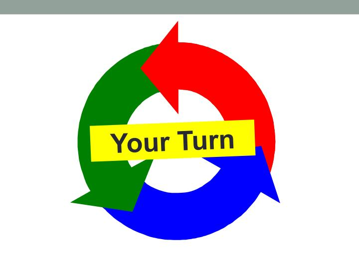 Your Turn