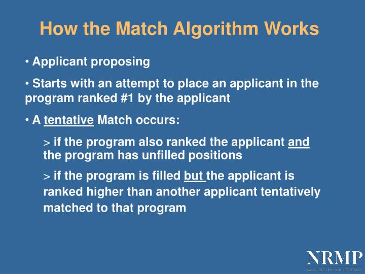 How the Match Algorithm Works