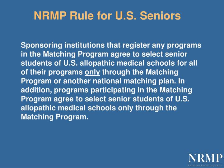 NRMP Rule for U.S. Seniors