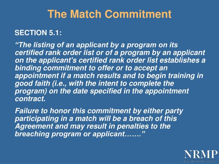 The Match Commitment