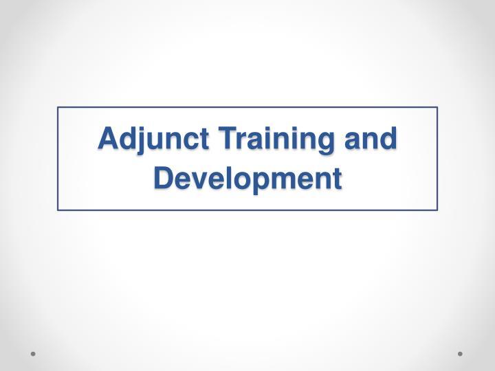 Adjunct Training and Development
