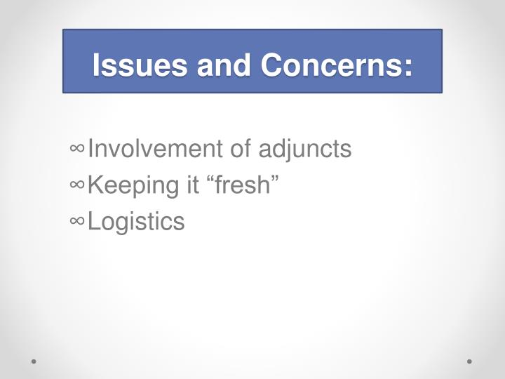 Issues and Concerns: