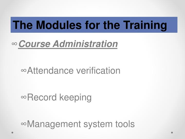 The Modules for the Training