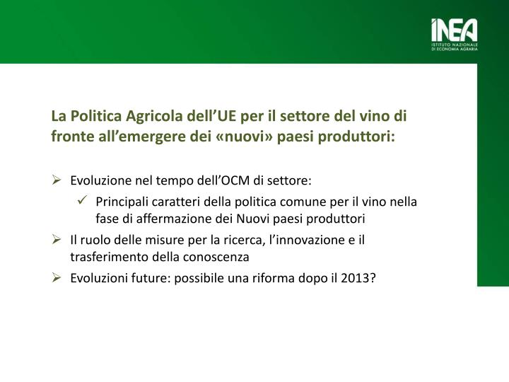 La Politica Agricola dell'UE per il settore del vino di fronte all'emergere dei «nuovi» paesi produttori: