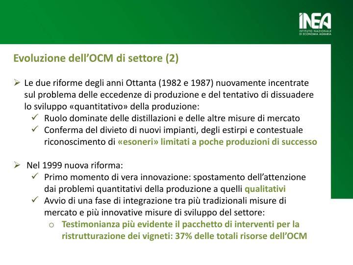 Evoluzione dell'OCM di settore (2)