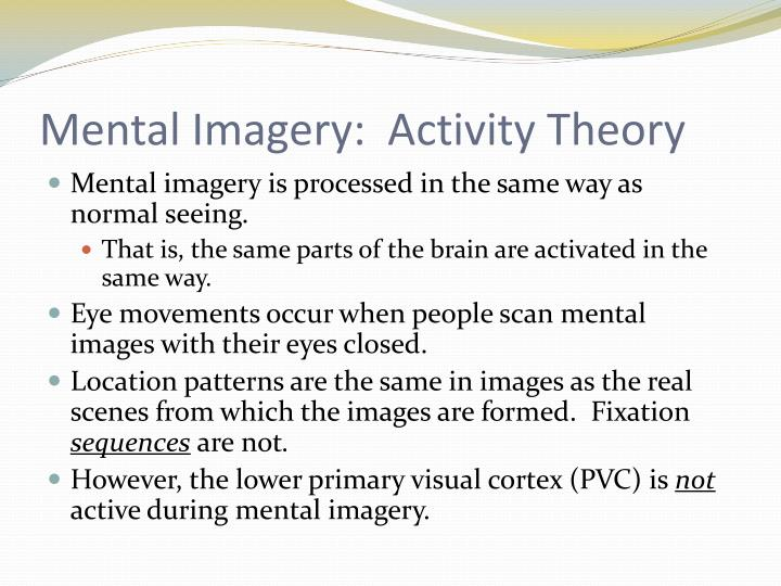 Mental Imagery:  Activity Theory