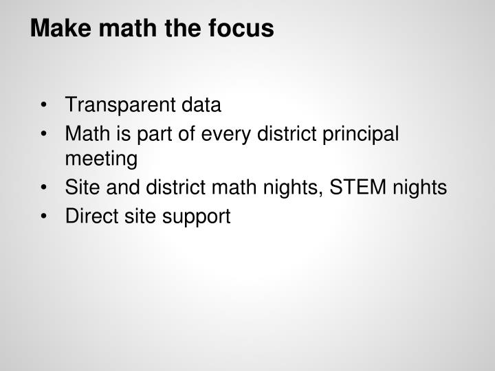 Make math the focus