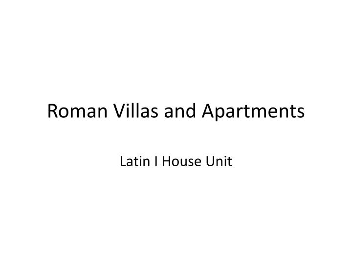 Roman villas and apartments