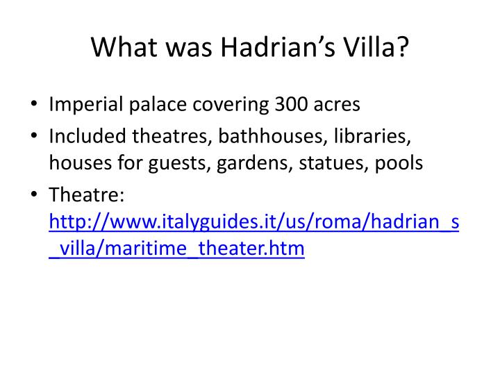 What was Hadrian's Villa?