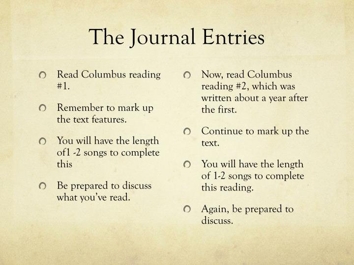 The Journal Entries
