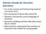 schools already do character education