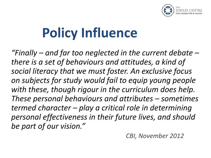 Policy Influence