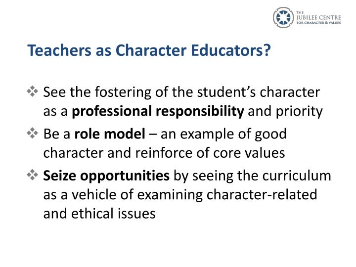 Teachers as Character Educators?