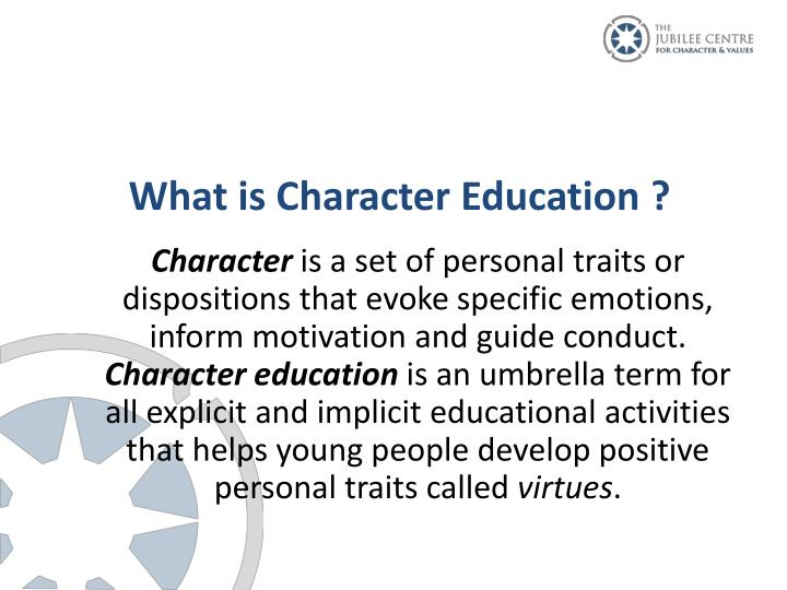 What is Character Education ?