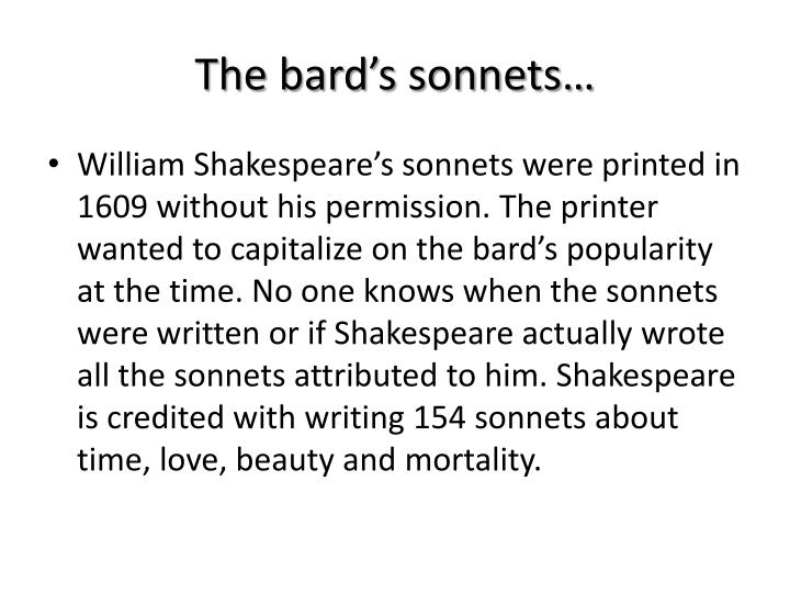 The bard's sonnets…
