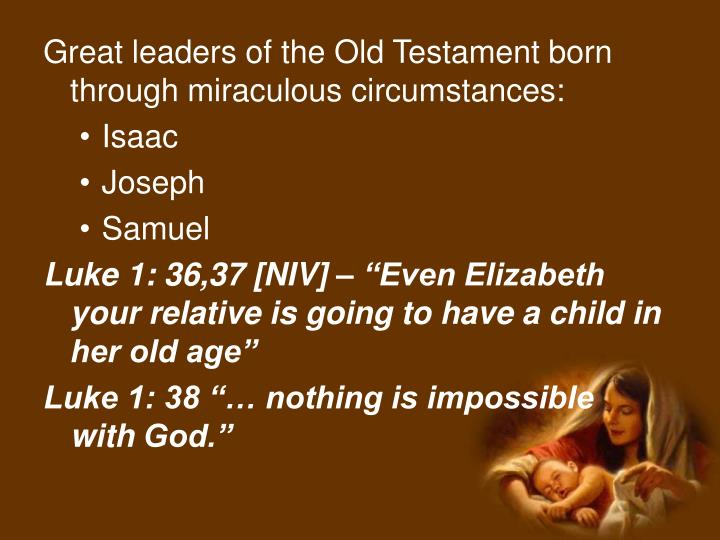 Great leaders of the Old Testament born through miraculous circumstances: