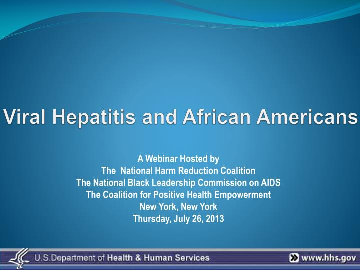 Viral hepatitis and african americans