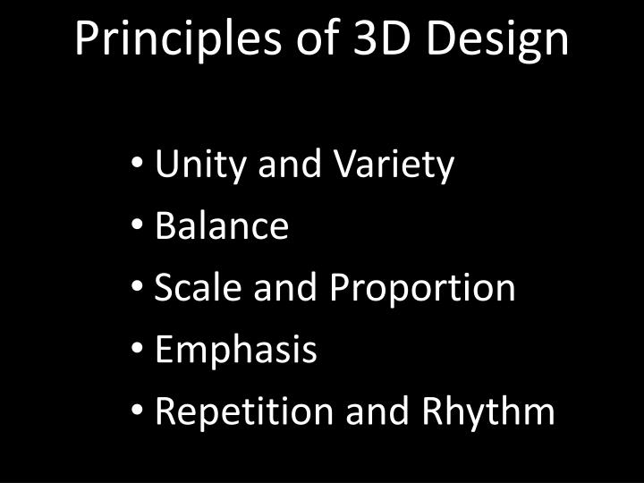 Principles of 3D Design