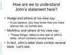 how are we to understand john s statement here